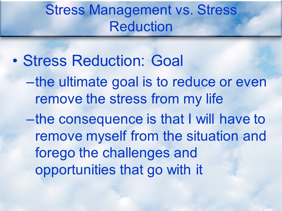 Stress Management vs.