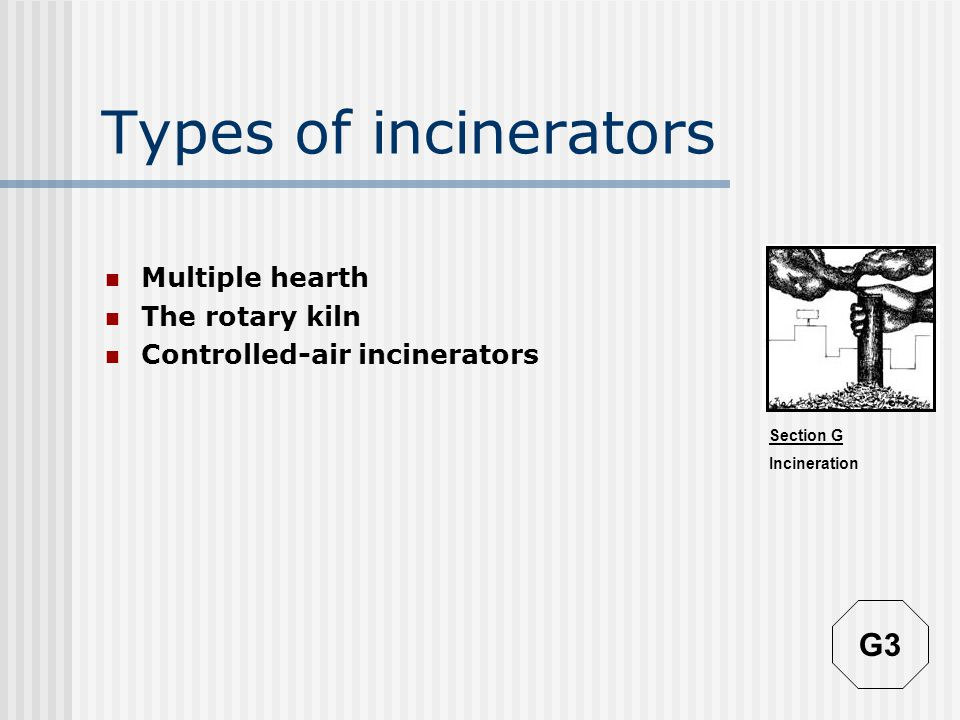Section G Incineration Toxic residues & emissions