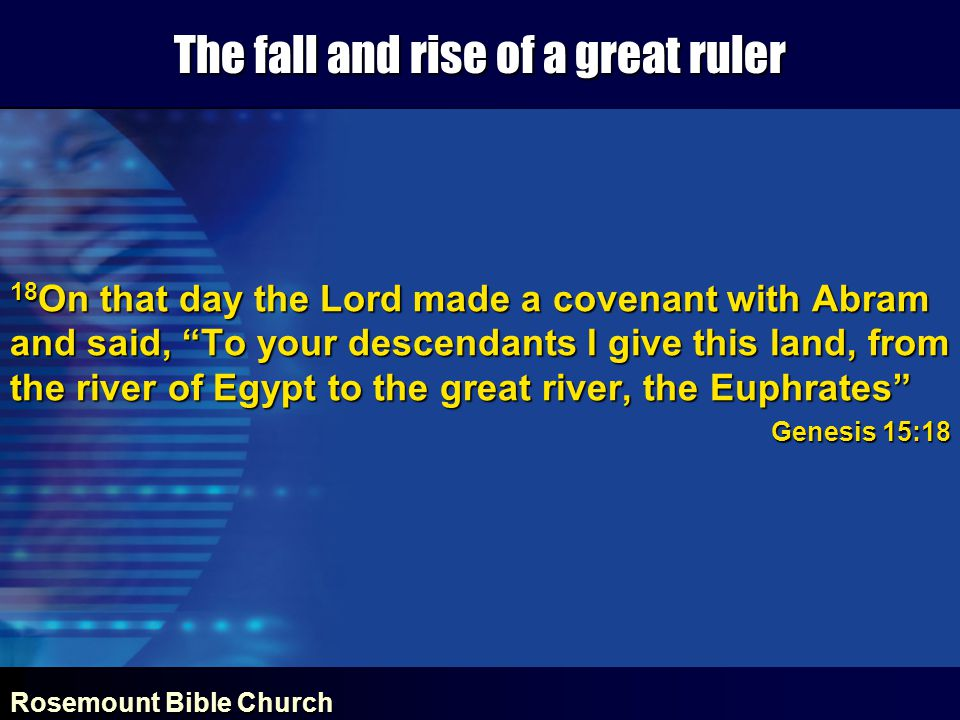 Rosemount Bible Church The fall and rise of a great ruler CONFESSION 3 For I know my transgressions and my sin is always before me.