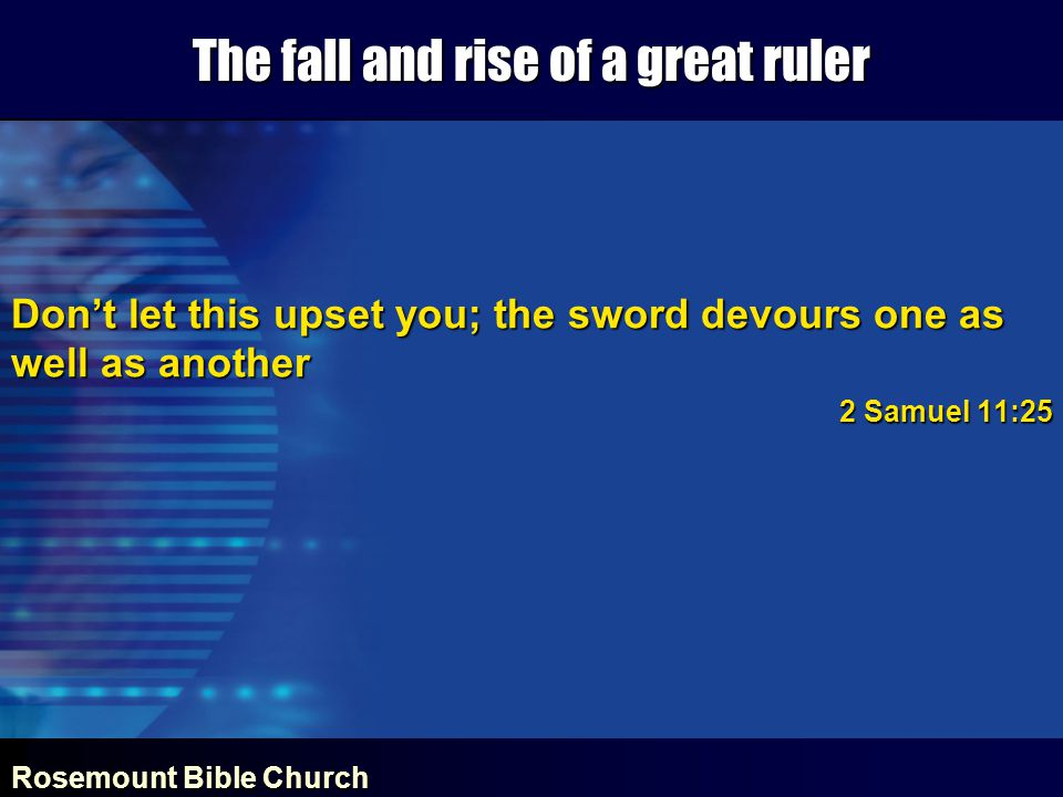 Rosemount Bible Church The fall and rise of a great ruler CONFESSIONCONFESSION CLEANSINGCLEANSING CONFIDENCE IN THE LORDCONFIDENCE IN THE LORD