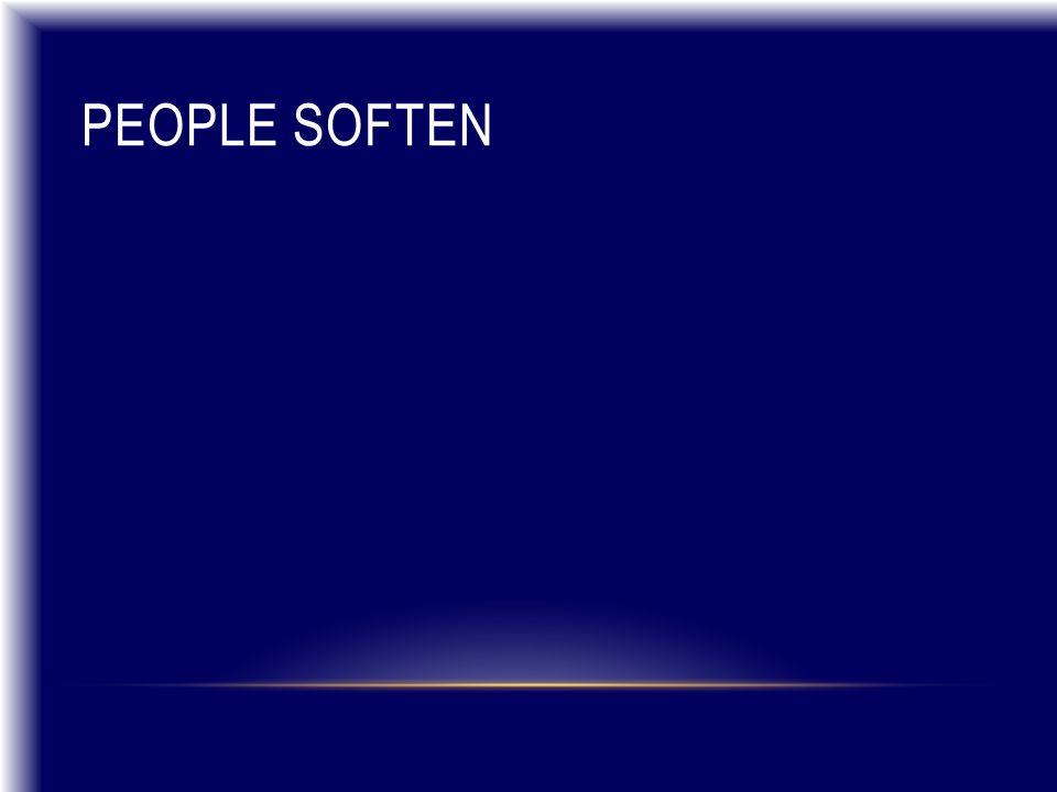 PEOPLE SOFTEN