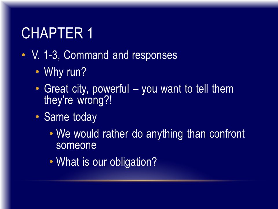 CHAPTER 1 V. 1-3, Command and responses Why run.