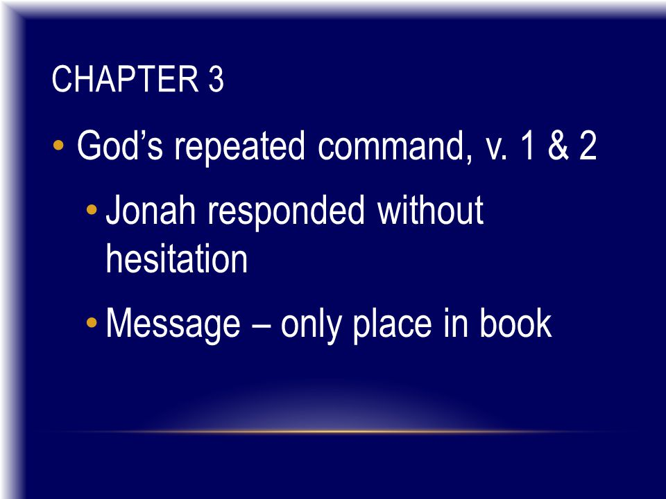 CHAPTER 3 God's repeated command, v.