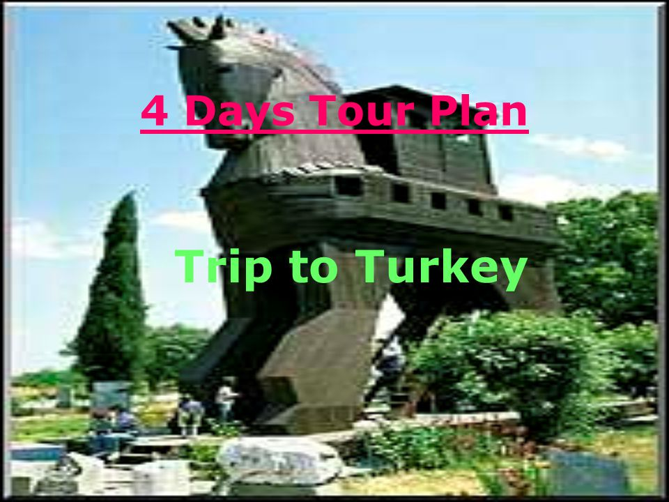 4 Days Tour Plan Trip to Turkey