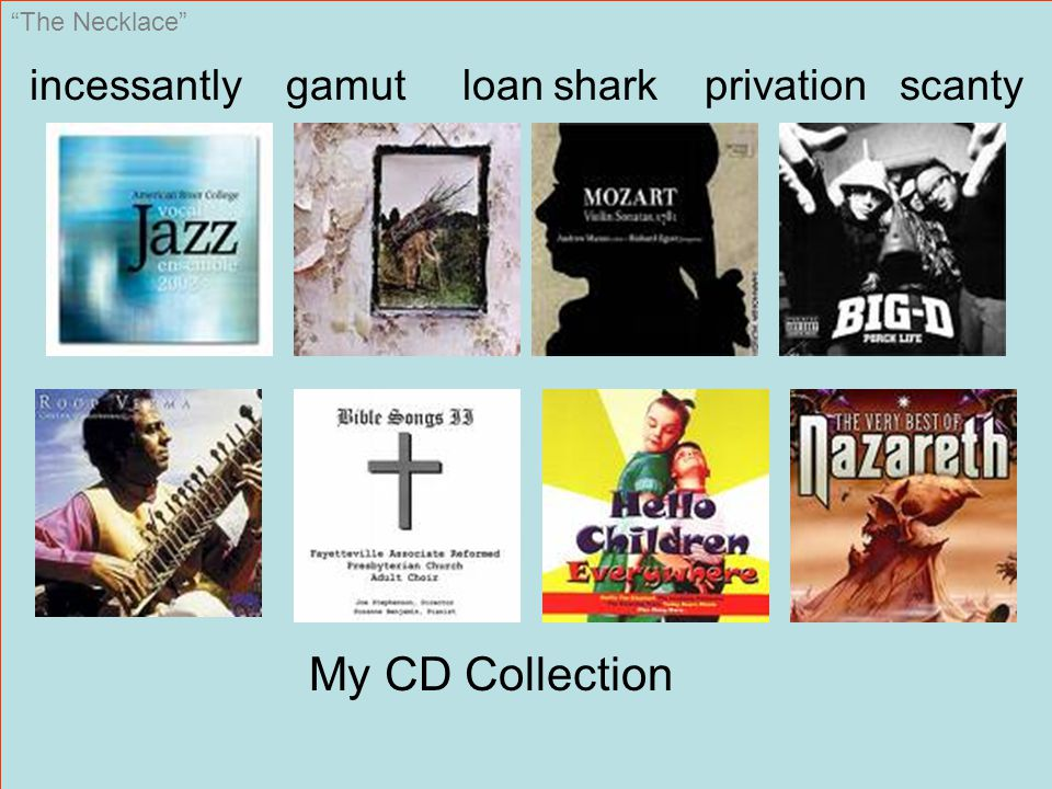 """The Necklace"" incessantly gamut loan shark privation scanty My CD Collection"