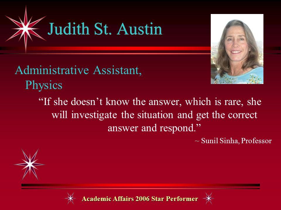 Academic Affairs 2006 Star Performer Judith St.