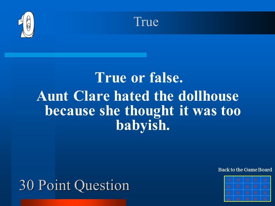30 Point Question True or false.
