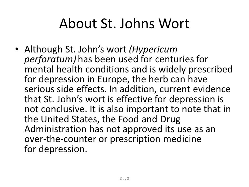 About St. Johns Wort Although St.