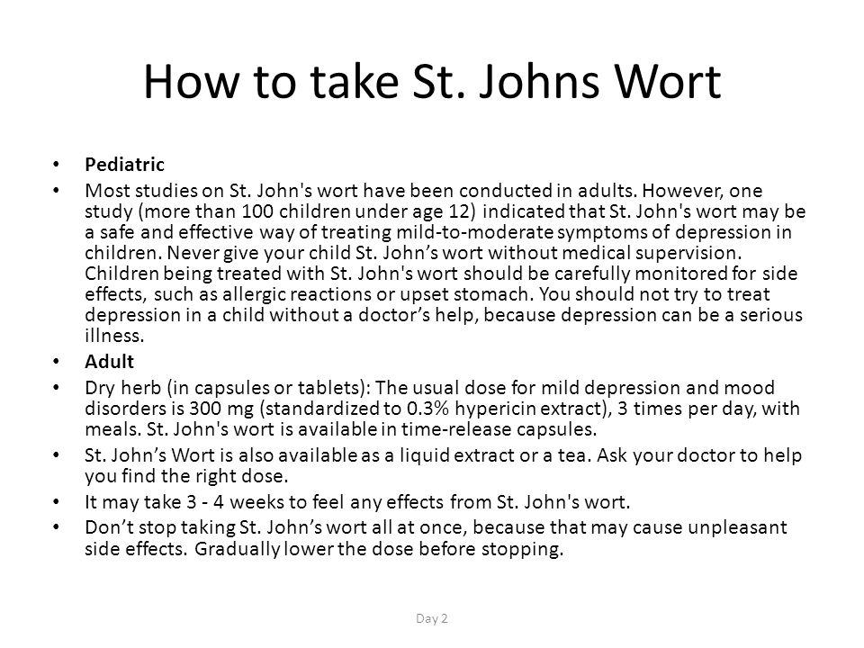 How to take St. Johns Wort Pediatric Most studies on St.