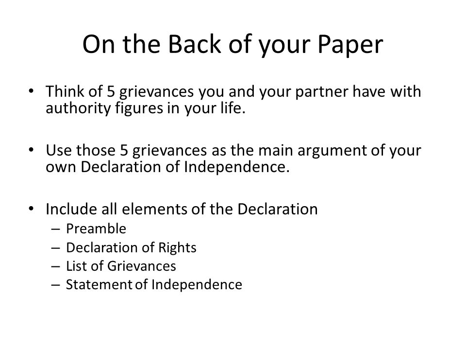 On the Back of your Paper Think of 5 grievances you and your partner have with authority figures in your life.