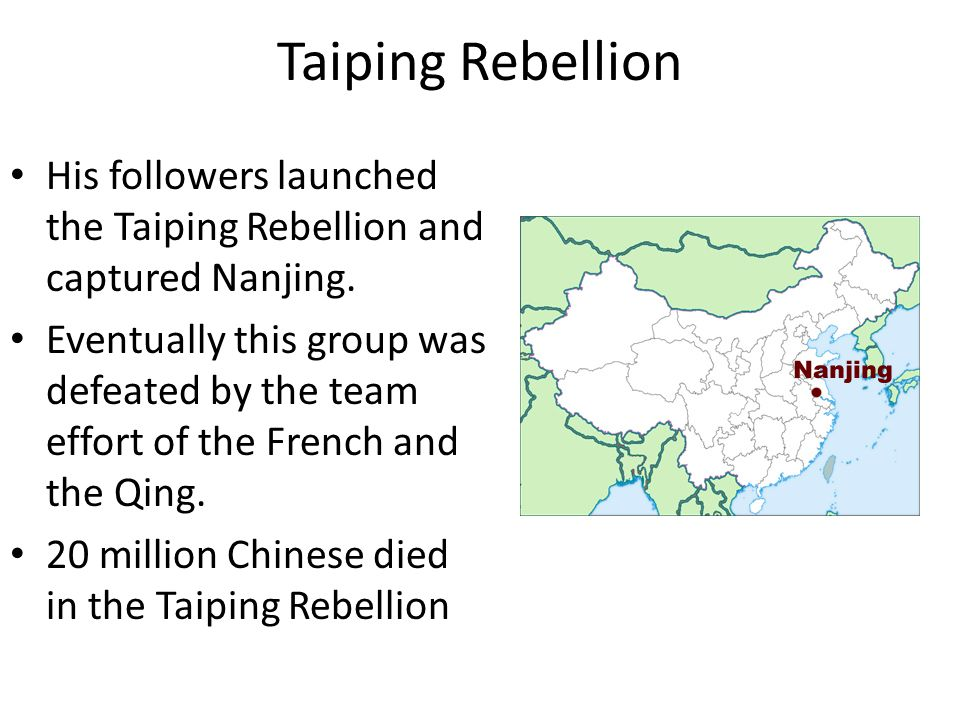 Taiping Rebellion His followers launched the Taiping Rebellion and captured Nanjing.