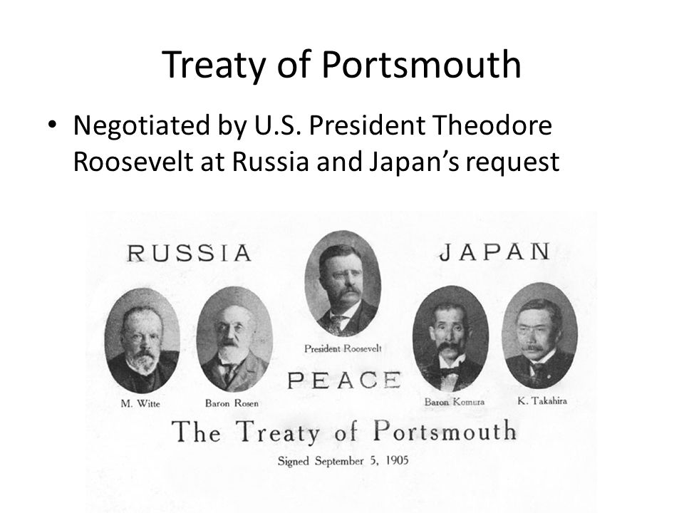 Treaty of Portsmouth Negotiated by U.S. President Theodore Roosevelt at Russia and Japan's request