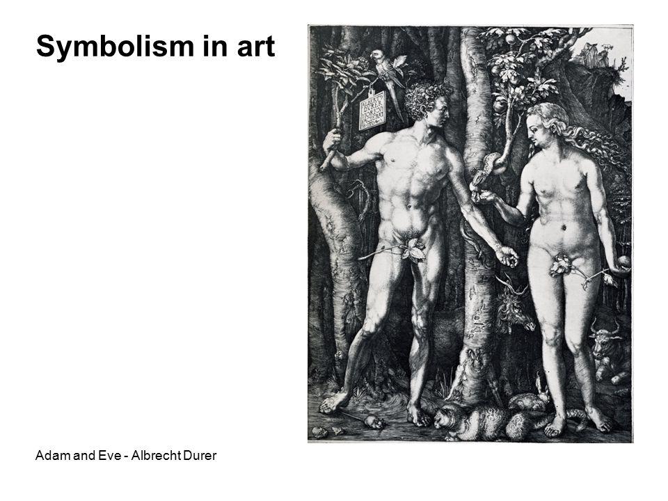 Symbolism in art Adam and Eve - Albrecht Durer