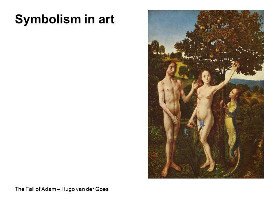 Symbolism in art The Fall of Adam – Hugo van der Goes