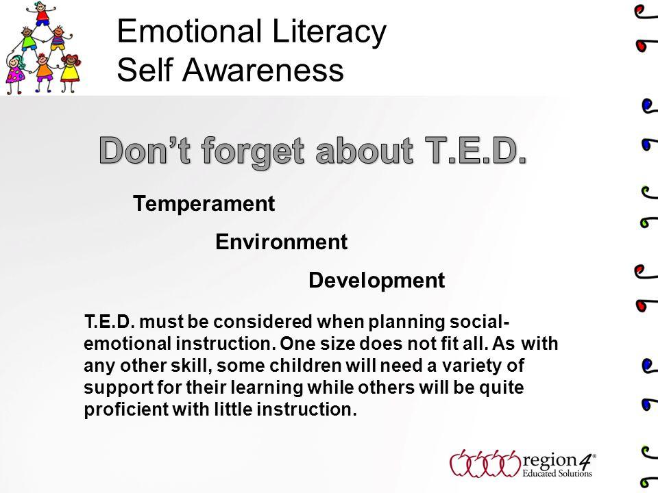 Emotional Literacy Self Awareness Temperament Environment Development T.E.D.