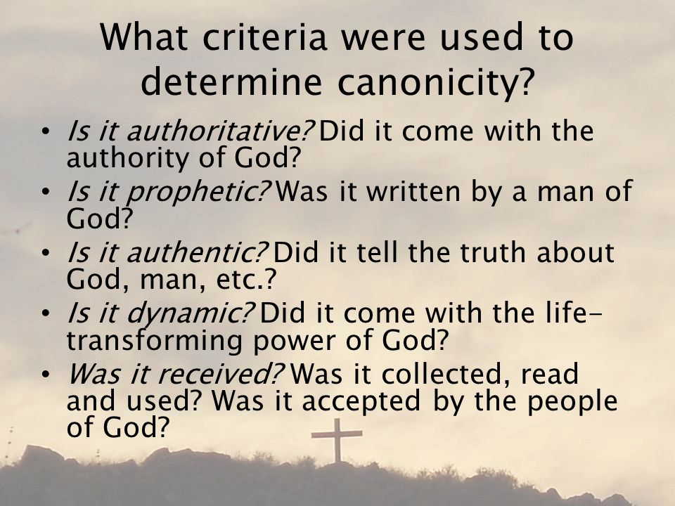 What criteria were used to determine canonicity. Is it authoritative.