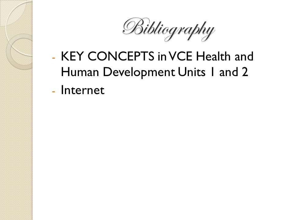 Bibliography - KEY CONCEPTS in VCE Health and Human Development Units 1 and 2 - Internet