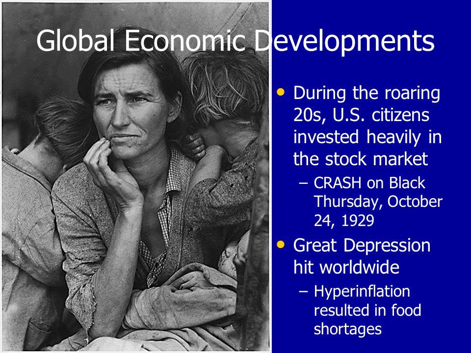 Global Economic Developments During the roaring 20s, U.S.