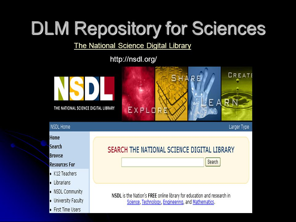 DLM Repository for Sciences The National Science Digital Library http://nsdl.org/