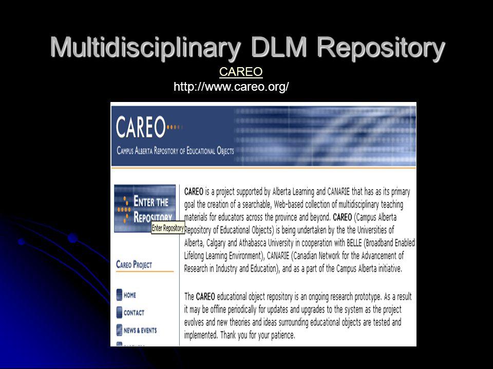 Multidisciplinary DLM Repository CAREO http://www.careo.org/