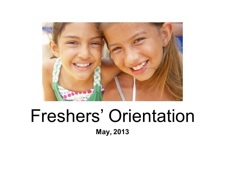 May, 2013 Freshers' Orientation