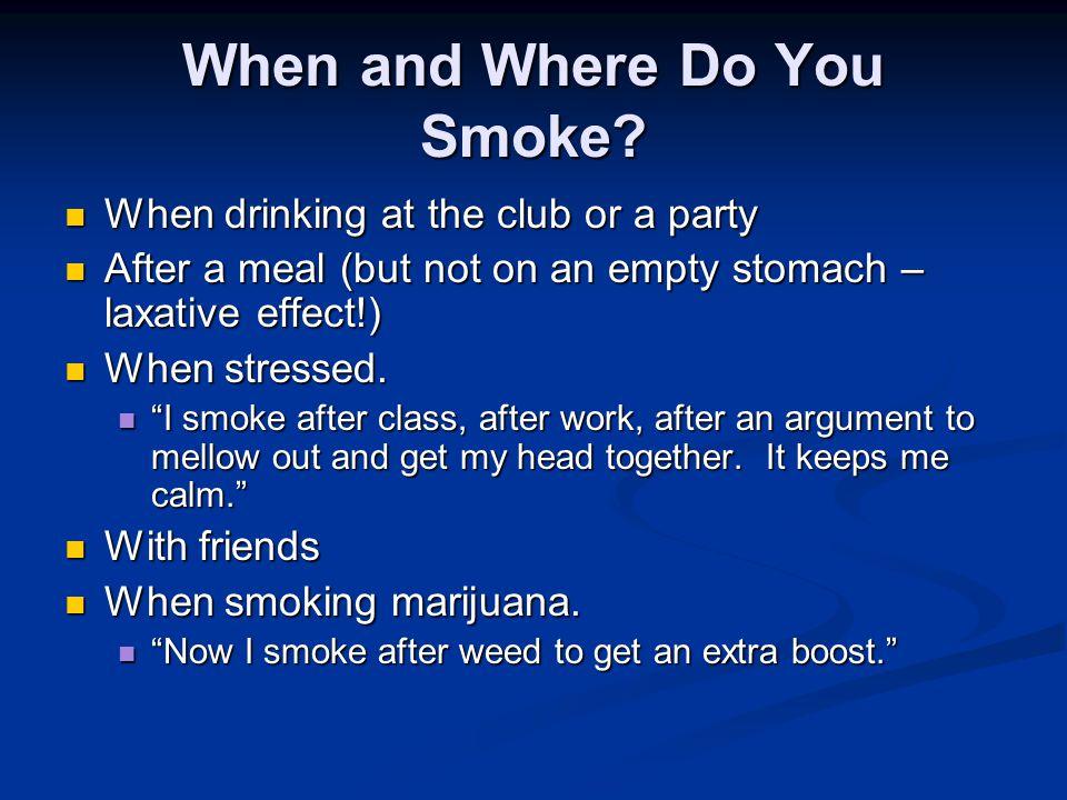 When and Where Do You Smoke.