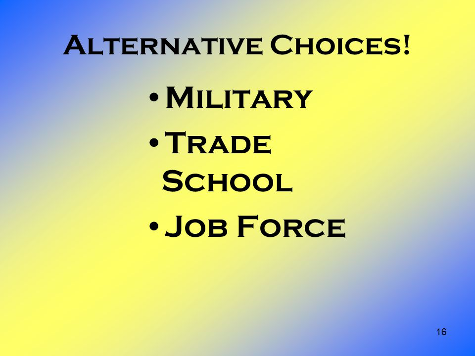 16 Alternative Choices! Military Trade School Job Force