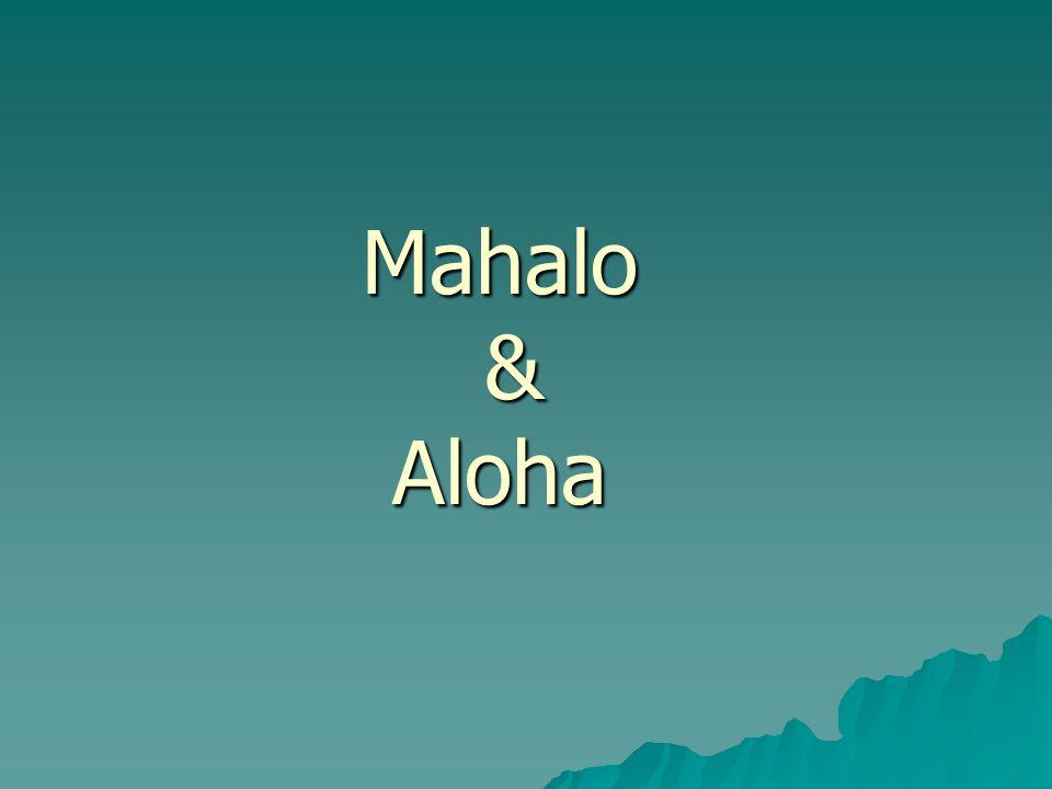 Mahalo & Aloha