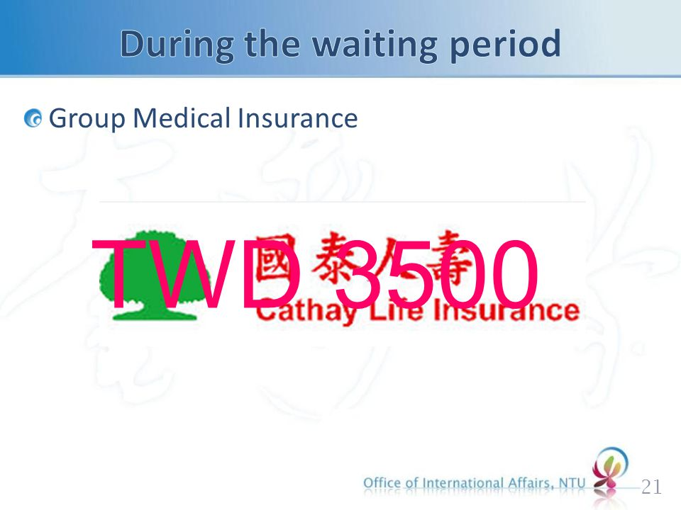 Group Medical Insurance 21 TWD 3500