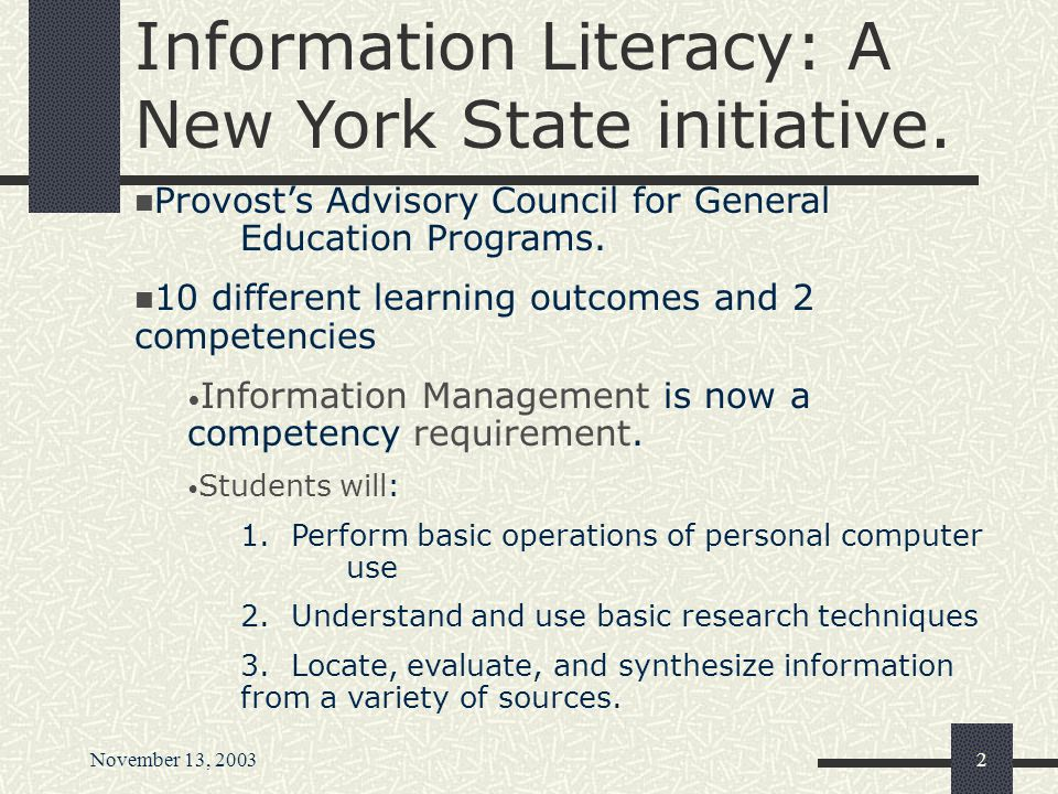 November 13, 20031 Presented by: Kerrie Fergen Wilkes Reference and Instruction Librarian SUNY College At Fredonia SUNY General Education Conference F