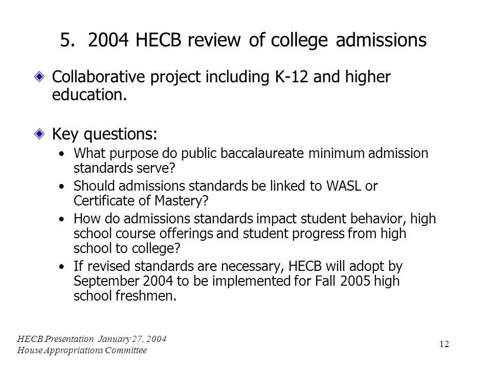 HECB Presentation January 27, 2004 House Appropriations Committee 12 5.