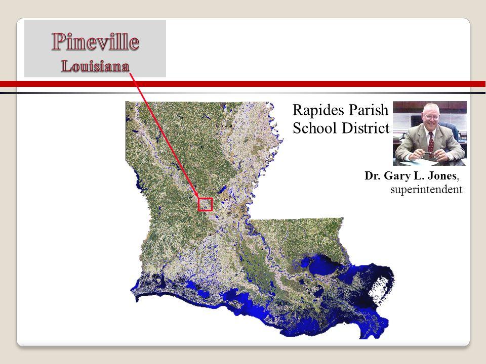 Rapides Parish School District Dr. Gary L. Jones, superintendent