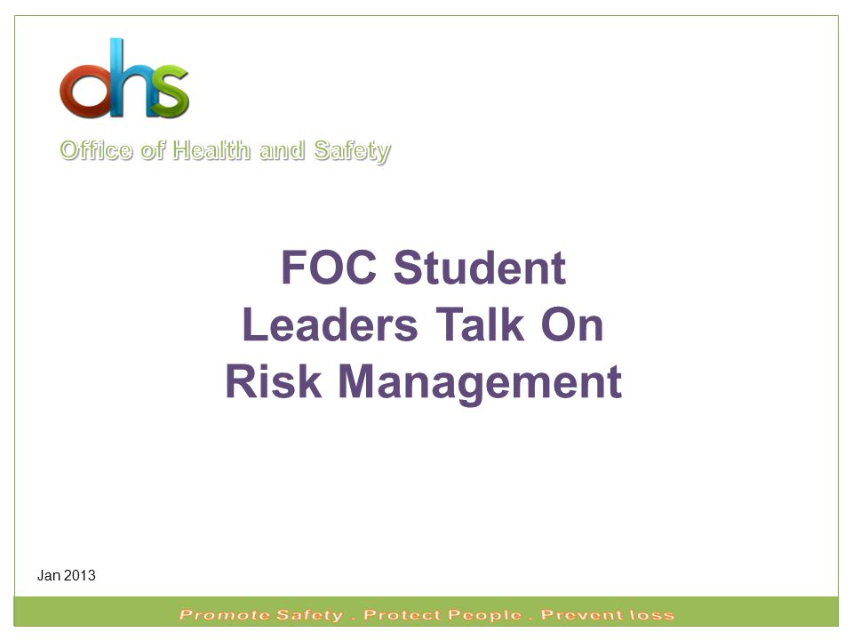 FOC Student Leaders Talk On Risk Management Jan 2013