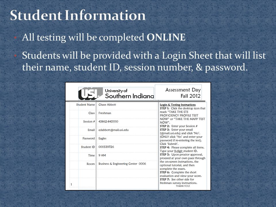 Seniors will be required to write down a Survey Confirmation Code upon completion of testing.