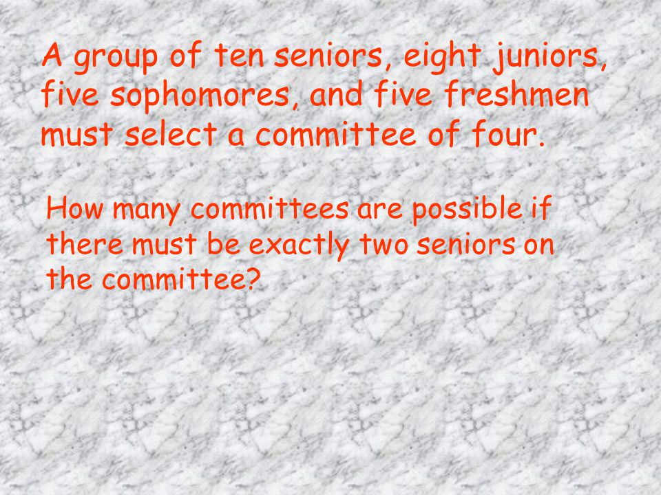 A group of ten seniors, eight juniors, five sophomores, and five freshmen must select a committee of four. How many committees are possible if there m