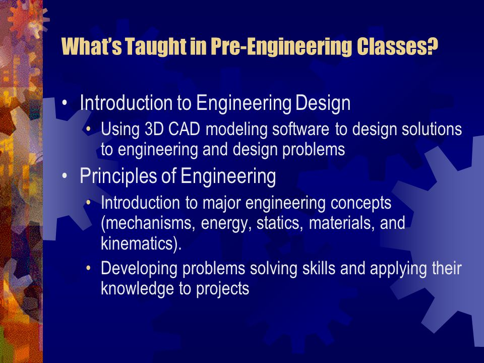 What's Taught in Pre-Engineering Classes.