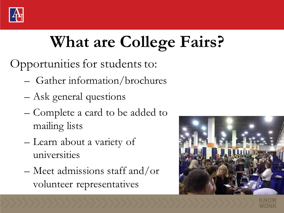 What are College Fairs.