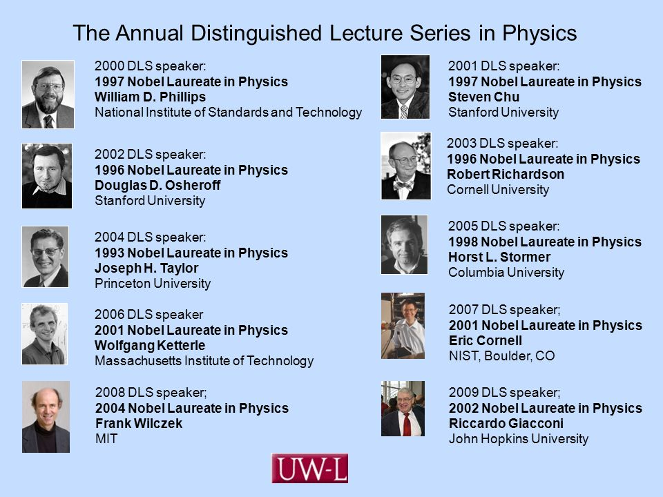2002 DLS speaker: 1996 Nobel Laureate in Physics Douglas D.