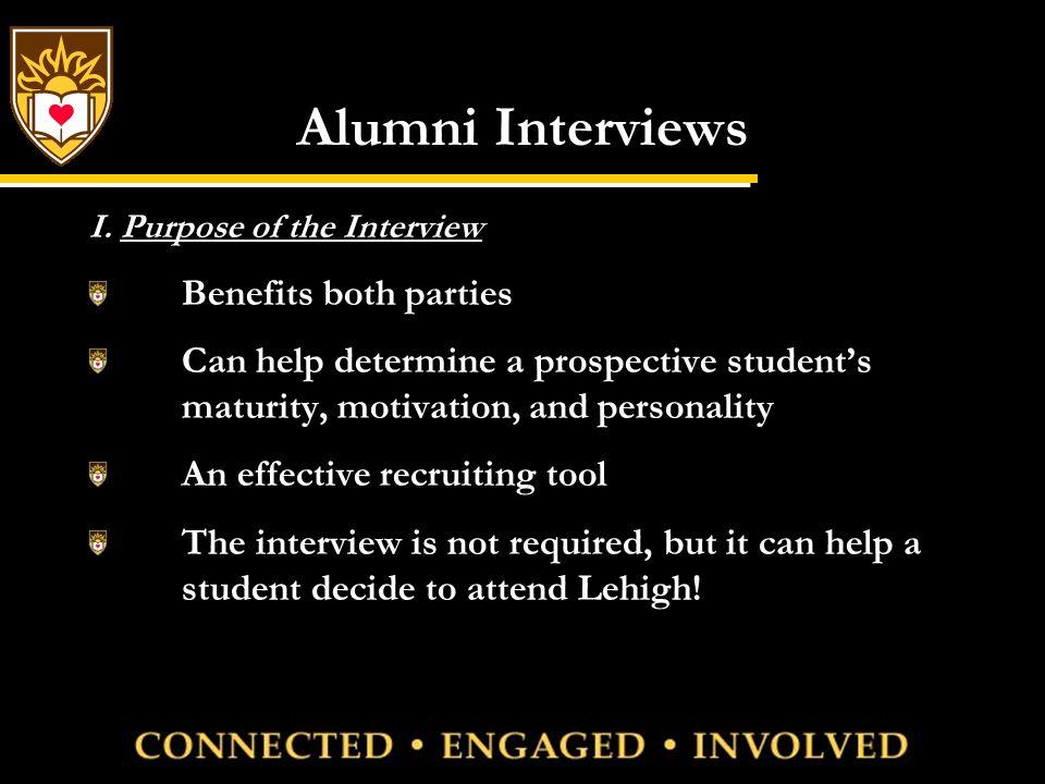 Alumni Interviews (continued) II.