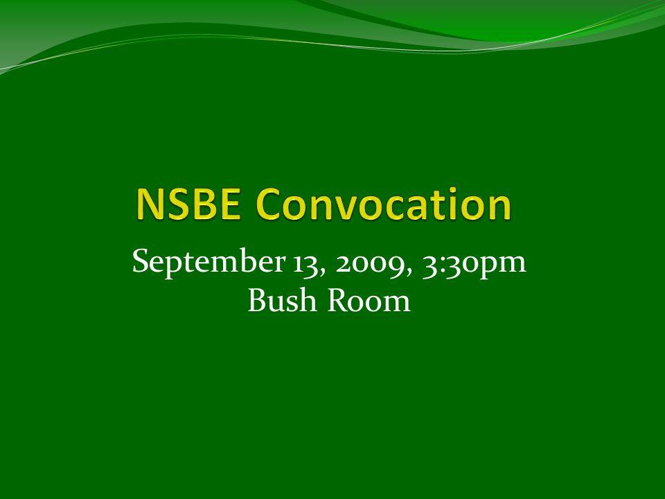 September 13, 2009, 3:30pm Bush Room