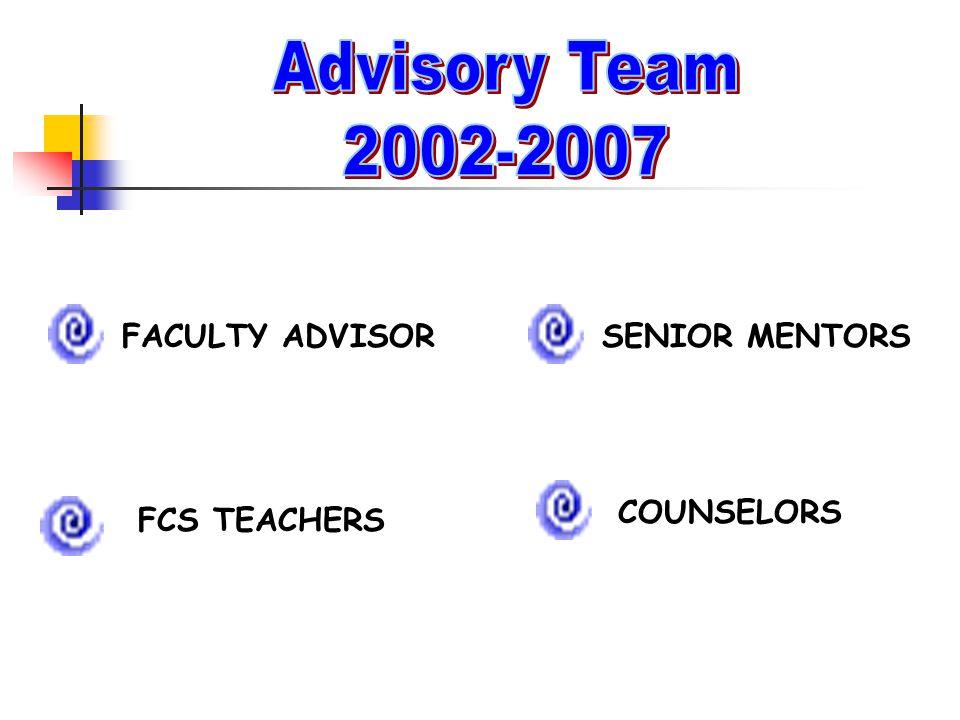SENIOR MENTORS COUNSELORS FACULTY ADVISOR FCS TEACHERS