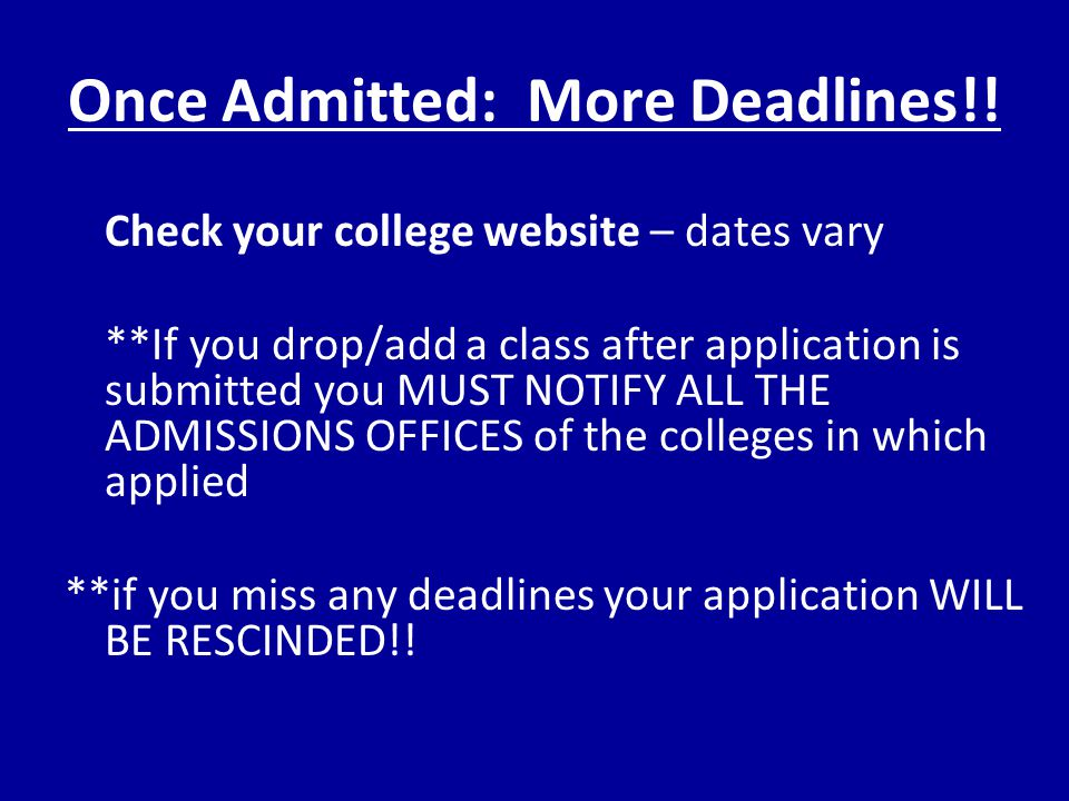 Once Admitted: More Deadlines!.