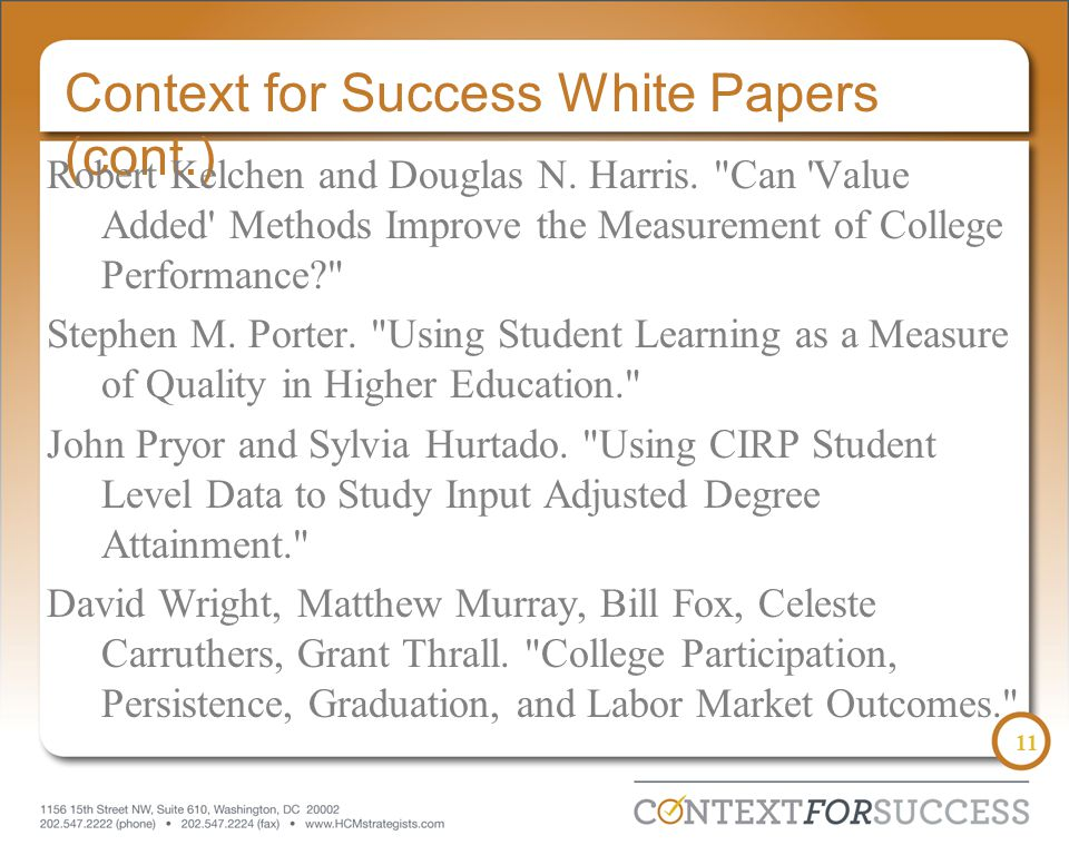 11 Context for Success White Papers (cont.) Robert Kelchen and Douglas N. Harris.
