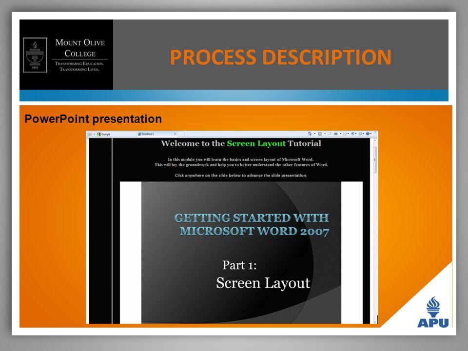PowerPoint presentation PROCESS DESCRIPTION