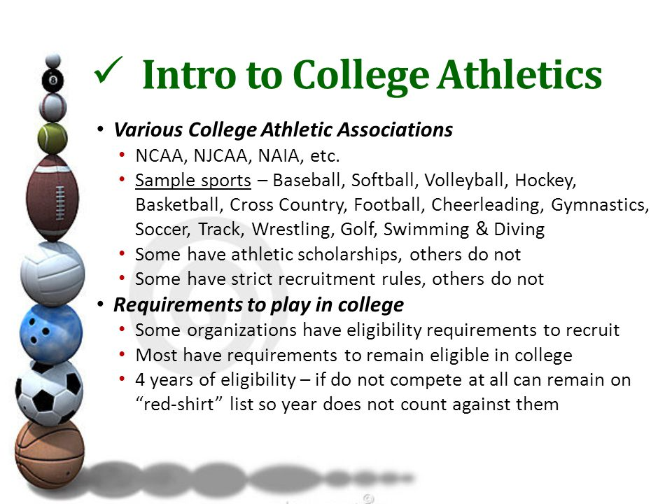 Intro to College Athletics Various College Athletic Associations NCAA, NJCAA, NAIA, etc.