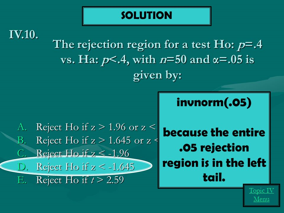 The rejection region for a test Ho: p=.4 vs.