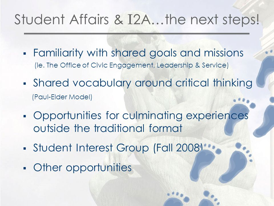 Student Affairs & I 2A…the next steps. FFamiliarity with shared goals and missions (ie.