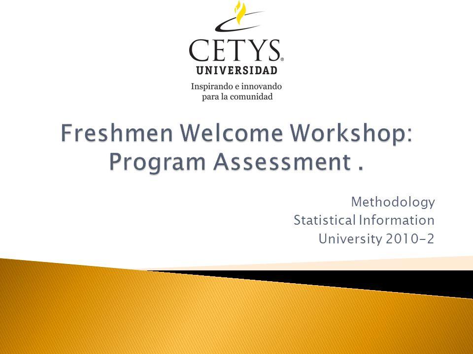 Methodology Statistical Information University 2010-2 1