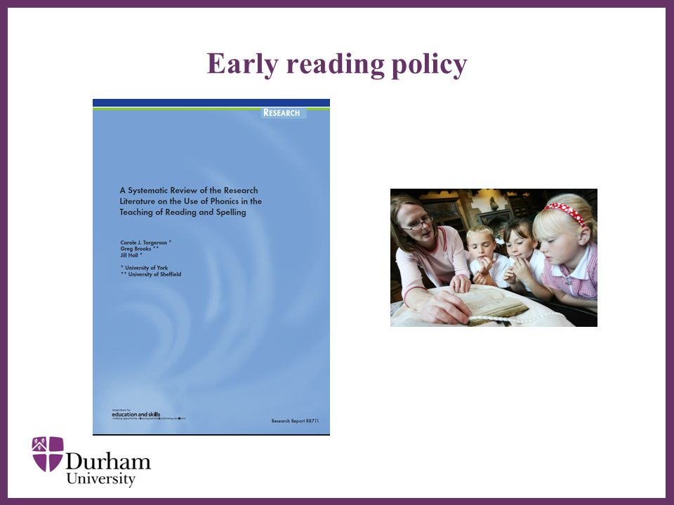 ∂ Early reading policy