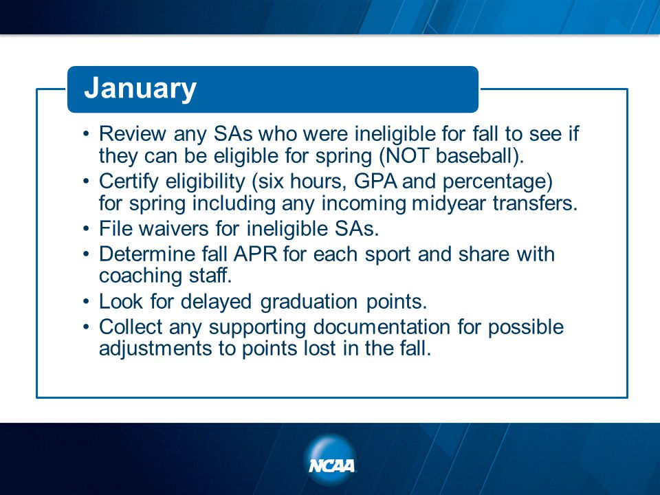 Review any SAs who were ineligible for fall to see if they can be eligible for spring (NOT baseball).